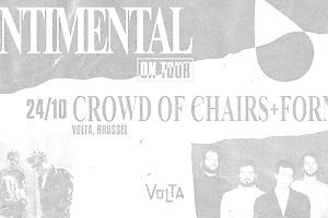sentimental on tour : Crowd Of Chairs + Fornet